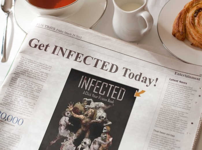Spread the news and help the world Get INFECTED!